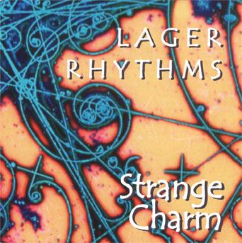 Strange Charm CD, Lager Rhythms