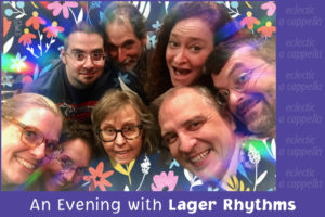 An Evening with Lager Rhythms